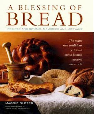 Bog, hardback A Blessing Of Bread af Maggie Glezer