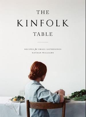 Bog, hardback The Kinfolk Table af Nathan Williams