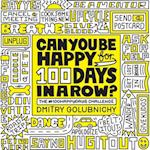 Can You Be Happy for 100 Days in a Row