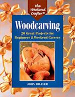 Woodcarving (The Weekend Crafter)
