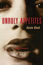 Unruly Appetites (Live Girls)
