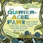 The Quarter-Acre Farm
