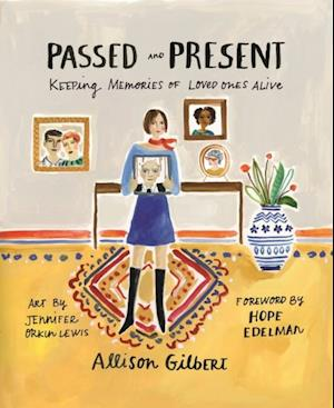 Passed and Present af Allison Gilbert