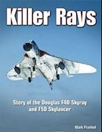 Killer Rays (Specialty Press)