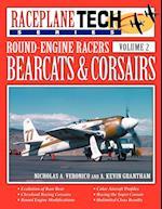 Round-Engine Racers Bearcats & Corsairs - Raceplanetech Vol 2