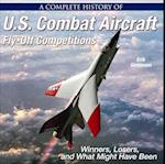 A Complete History of U.S. Combat Aircraft Fly-Off Competitions