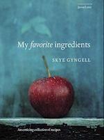My Favorite Ingredients af Skye Gyngell