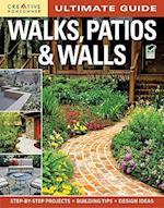 Walks, Patios & Walls (Creative Homeowner Ultimate Guide to..)
