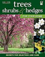 Trees, Shrubs, & Hedges for Your Home (For Your Home)