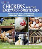 Chickens for the Backyard Homesteader (Gardening)