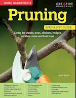 Home Gardener's Pruning (Specialist Guide)