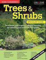 Home Gardener's Trees & Shrubs (Specialist Guide)