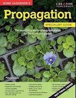 Home Gardener's Propagation (Specialist Guide)
