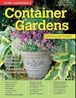Home Gardener's Container Gardens (Specialist Guide)