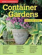 Home Gardener's Container Gardens