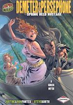 Graphic Universe: Demeter & Persephone (Graphic Universe, nr. 2)