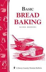 Basic Bread Baking (Storey Country Wisdom Bulletin, nr. 198)