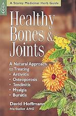Healthy Bones & Joints (Storey Medicinal Herb Guide)