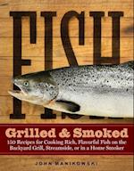 Fish Grilled & Smoked