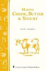 Making Cheese, Butter, and Yogurt
