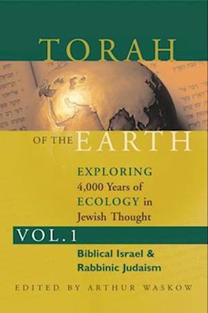 Bog, paperback Torah of the Earth Vol 1 af Arthur Waskow