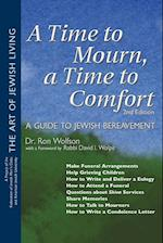 A Time To Mourn, A Time To Comfort (The Art of Jewish Living)