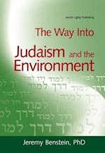 The Way Into Judaism and the Environment (The Way into, nr. 6)