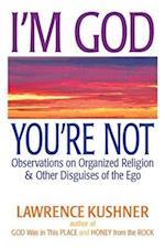 I'm God, You're Not