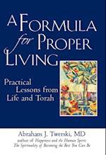 Formula for Proper Living