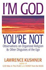 I'm God; You're Not