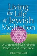 Living the Life of Jewish Meditation