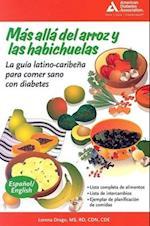 Más Allá del Arroz y Las Habichuelas (Beyond Rice and Beans)