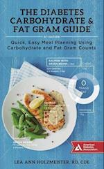 The Diabetes Carbohydrate & Fat Gram Guide