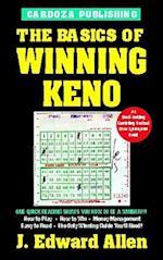 The Basics of Winning Keno, 4th Edition (Basics of Winning S)
