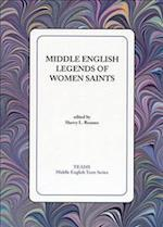 Middle English Legends of Women Saints (MIDDLE ENGLISH TEXTS)