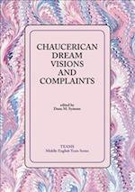 Chaucerian Dream Visions And Complaints (MIDDLE ENGLISH TEXTS)