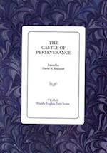 The Castle of Perseverance (MIDDLE ENGLISH TEXTS)