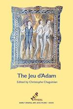 The Jeu d'Adam (Early Drama Art and Music Monograph)