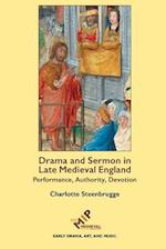 Drama and Sermon in Late Medieval England (Early Drama Art and Music Monograph)