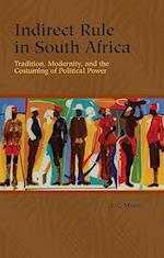 Indirect Rule in South Africa af J. C. Myers