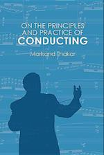 On the Principles and Practice of Conducting
