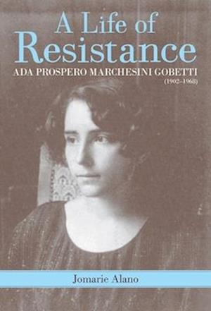 A Life of Resistance