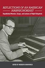 Reflections of an American Harpsichordist (Eastman Studies in Music, nr. )