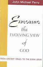 Exploring the Evolving View of God
