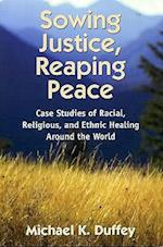 Sowing Justice, Reaping Peace