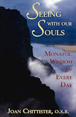 Seeing with Our Souls