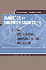 Handbook of Computer Simulation in Radio Engineering, Communications and Radar (Artech House Radar Library Hardcover)