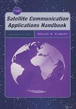 The Satellite Communication Applications Handbook (Artech House Space Technology and Applications)