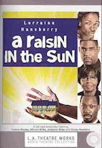 A Raisin in the Sun (L. A. Theatre Works Audio Theatre Collection)