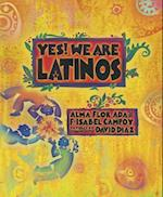 Yes! We Are Latinos af Isabel Campoy, F. Isabel Campoy, Alma Flor Ada
